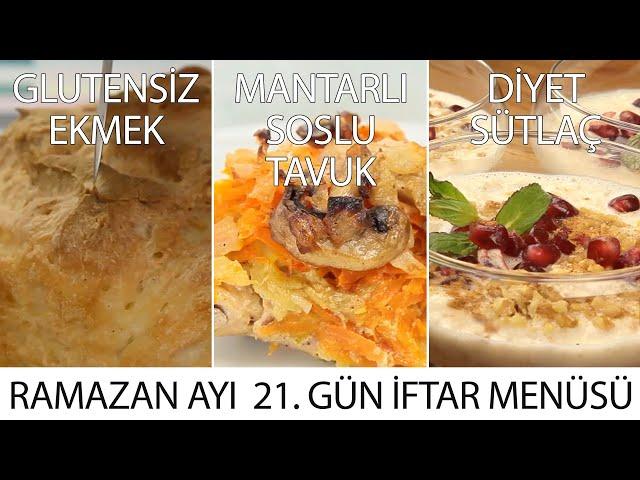 Ramazan Ayı 21. Gün İftar Menüsü