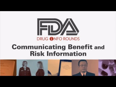 Communicating Benefit And Risk Information