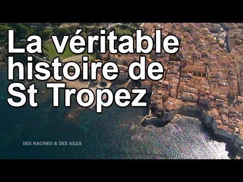 La véritable histoire de St Tropez