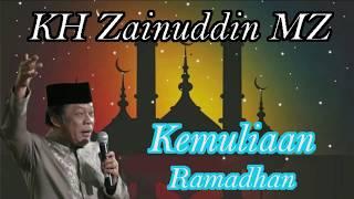 KH Zainuddin MZ - Kemuliaan Ramadhan