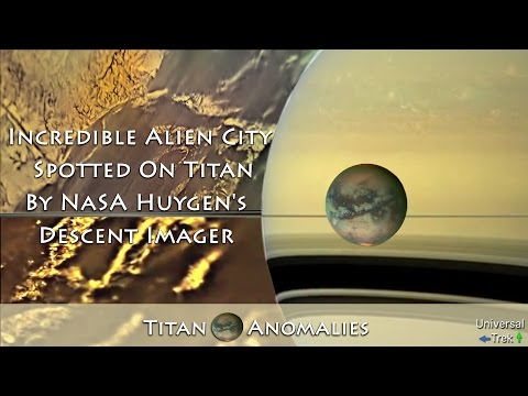 Incredible Alien City Spotted On Titan By NASA Huygen's Descent Imager ★★★