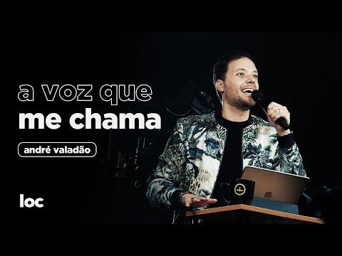 A VOZ QUE ME CHAMA - ANDRÉ VALADÃO