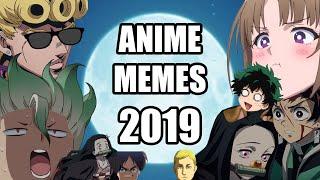 ANIME MEMES of 2019