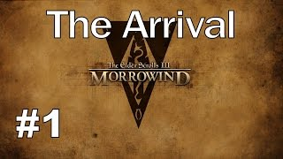 Morrowind Gameplay Walkthrough Part 1 - The Arrival