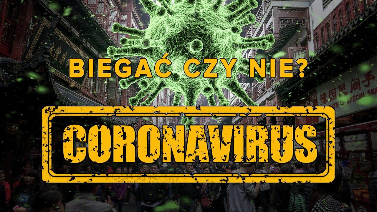 Koronawirus SARS Cov 2  - Biegać czy nie Biegać ?