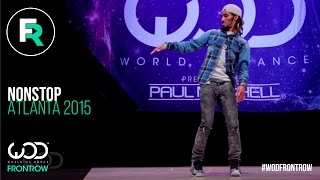 Nonstop | FRONTROW | World of Dance Atlanta 2015 | #WODATL15