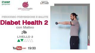 Percorso prevenzione e salute - Diabet Health 2 - Livello 2 - 8  (Live)