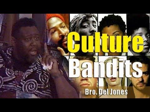 Bro. Del Jones | Culture Bandits II