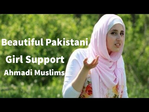 Beautiful Pakistani Girl Support Ahmadi Muslims - Islam Sunni Shia