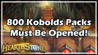 [Hearthstone] 800 Kobolds Packs Must Be Opened!