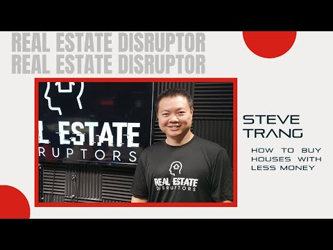 Steve Trang: How to Buy Houses with Less Money from YouTube · Duration:  53 minutes 40 seconds