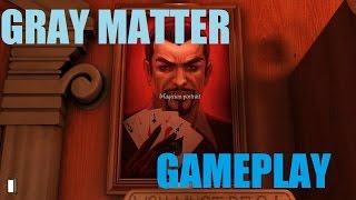 Gray Matter Gameplay [PC HD]