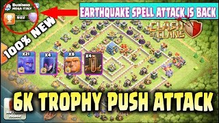 Earthquake Spell Attack Is Back In Clash Of Clans | Th12 6k Trophy Push Attack Strategy 2019