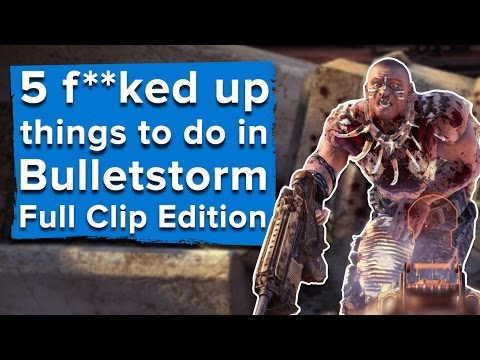 5 f**ked up things you can do in Bulletstorm: Full  Edition