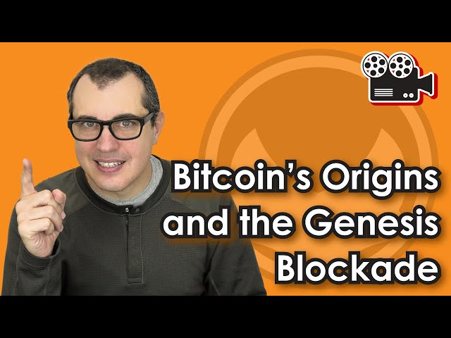 Bitcoin's Origins and the Genesis Blockade