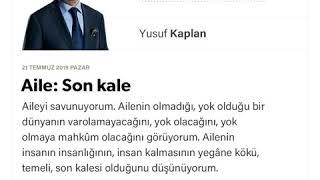 Yusuf Kaplan - Aile: Son kale - 21.07.2019