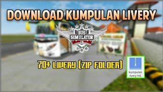 DOWNLOAD KUMPULAN LIVERY BUSSID LENGKAP HD SHD SDD Zip folder