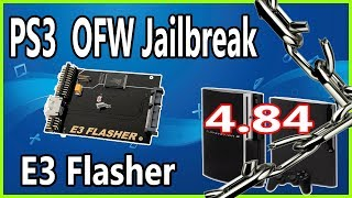 JailBreak PS3 Slim 4.84 OFW With E3 Flasher To Rebug 4.82.2 CFW 2019