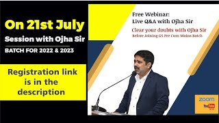 25 July Orientation Class with Ojha Sir | New Batch 2022 and 2023 @IQRAIAS