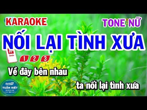 Karaoke Nối Lại Tình Xưa Tone Nữ Nhạc Sống Hay