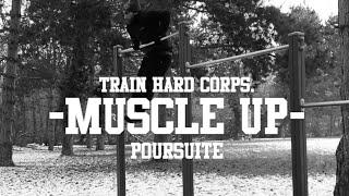 """Calisthenics - """"muscle up poursuite"""" - tutoriel / tutorial - conseils, tips"""