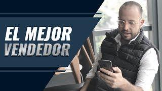 Las 10 estrategias del mejor vendedor / Titto Gálvez