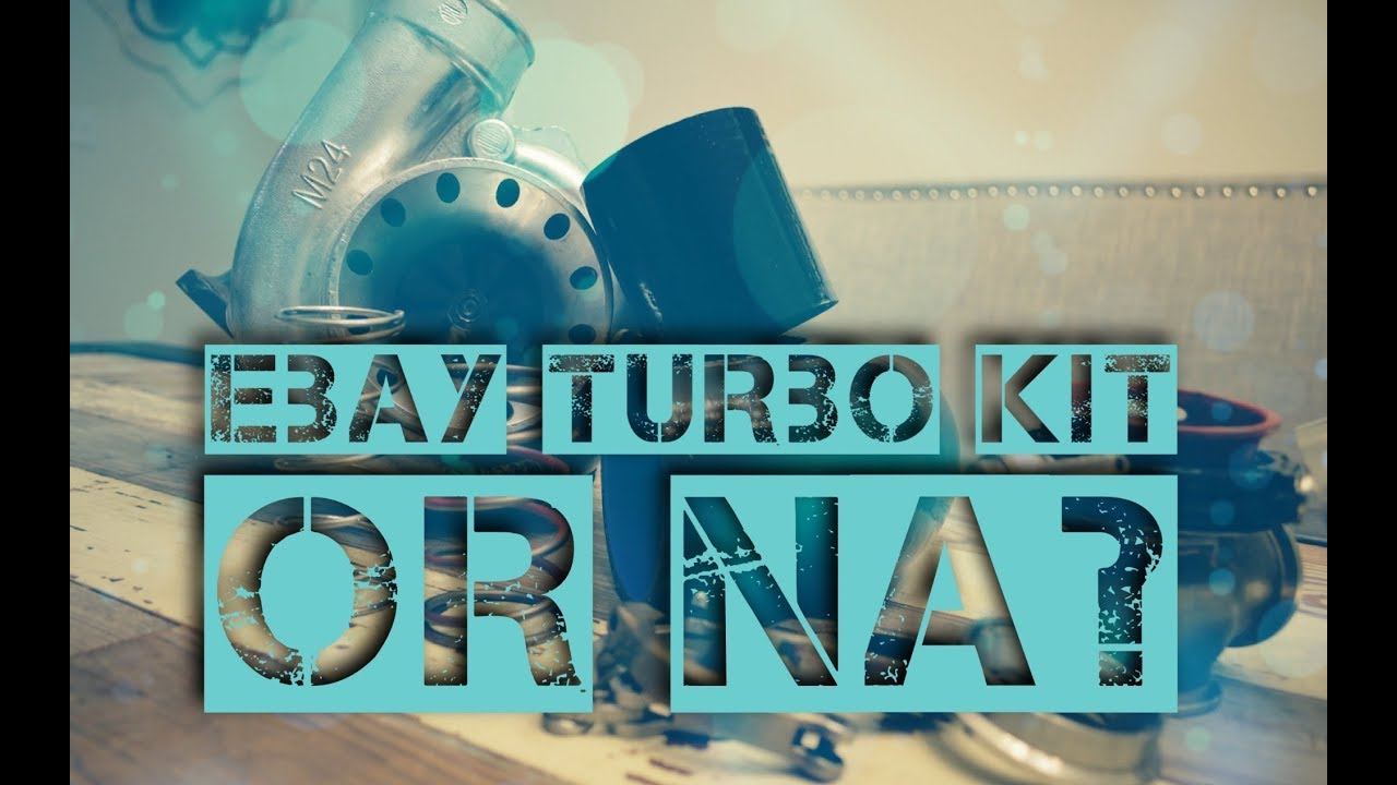 should you buy a ebay turbo kit?