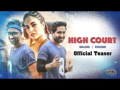 High Court - Official Teaser   Shashi Khushi Mp3