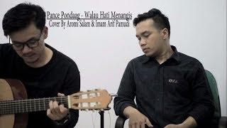 Pance F. Pondaag - Walau Hati Menangis (Live Acoustic Cover by Imam Arif Pamudi & Aromi Salam)