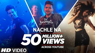 Nachle Na Video Song | Dil Juunglee (2018)