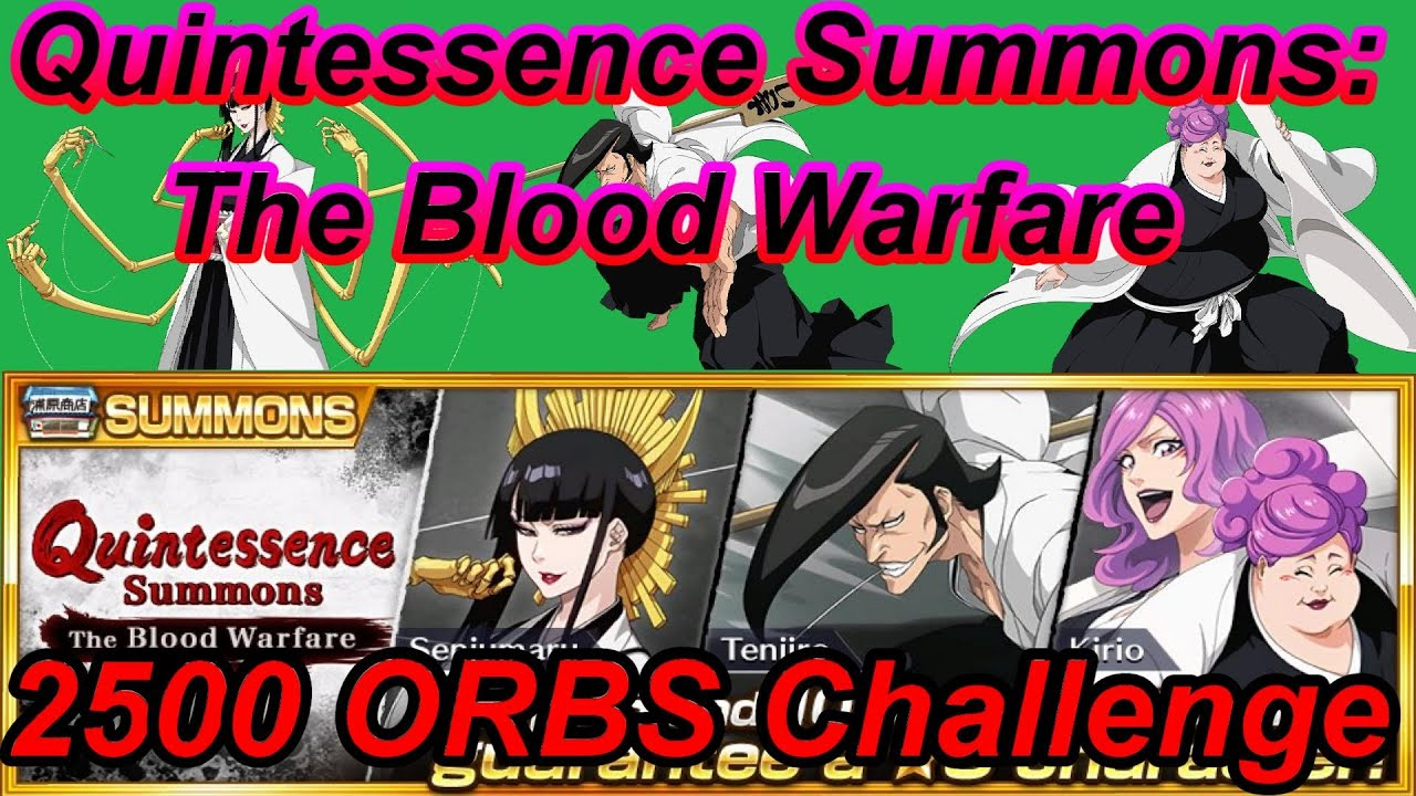 BLEACH Brave Souls#47 Quintessence Summons: The Blood Warfare 2500 ORBS Challenge!