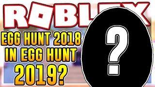 EGG HUNT 2019 EGG IN EGG HUNT 2018? | Roblox