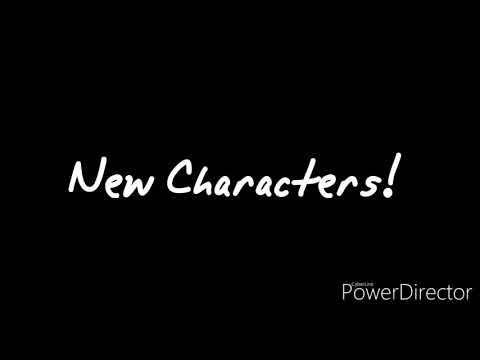 New Characters! (+ Bonus!)