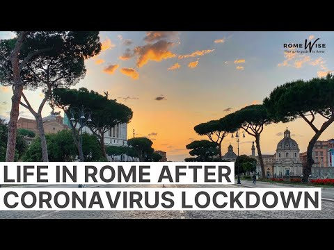 Coronavirus Update - The Latest On How Things Are In Rome Italy