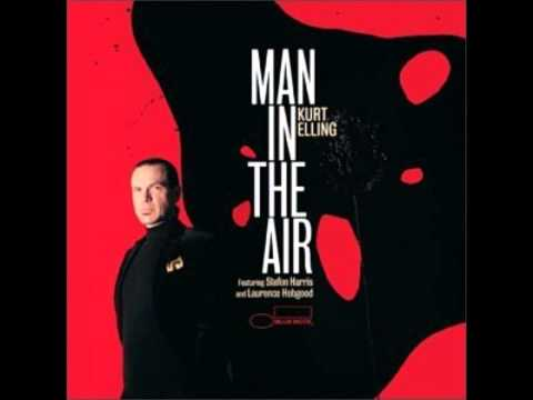 Man In the Air (feat. Laurence Hobgood & Stefon Harris)