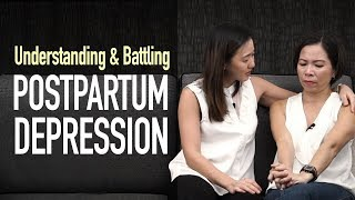 Battling Postpartum Depression (Real Life Stories) | Joanna Soh
