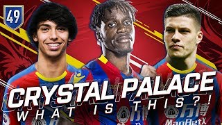 FIFA 19 CRYSTAL PALACE CAREER MODE #49 - OH MY GOD WHAT IS HAPPENING?!!