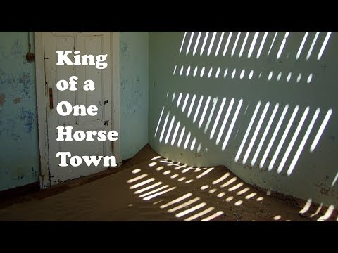 King of a One Horse Town (lyrics)
