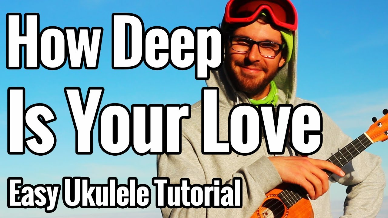 how to play how deep is your love on guitar