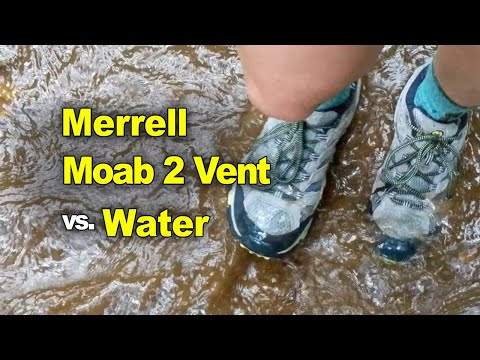 Merrell Moab 2 Vent vs. Water Review in soaked Merrells Men's and Women's