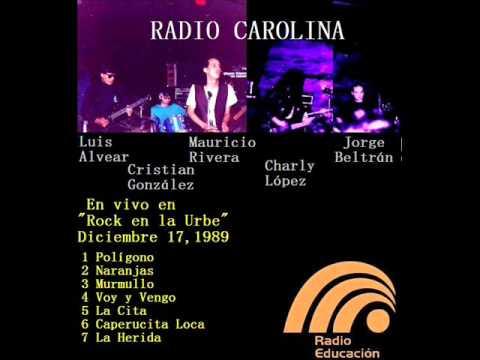 RADIO CAROLINA en vivo en Radio Educación 1989