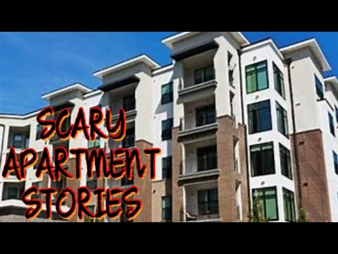 3 True Scary Apartment Stories