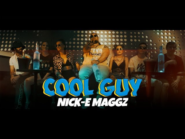 Nick-E Maggz - Cool Guy