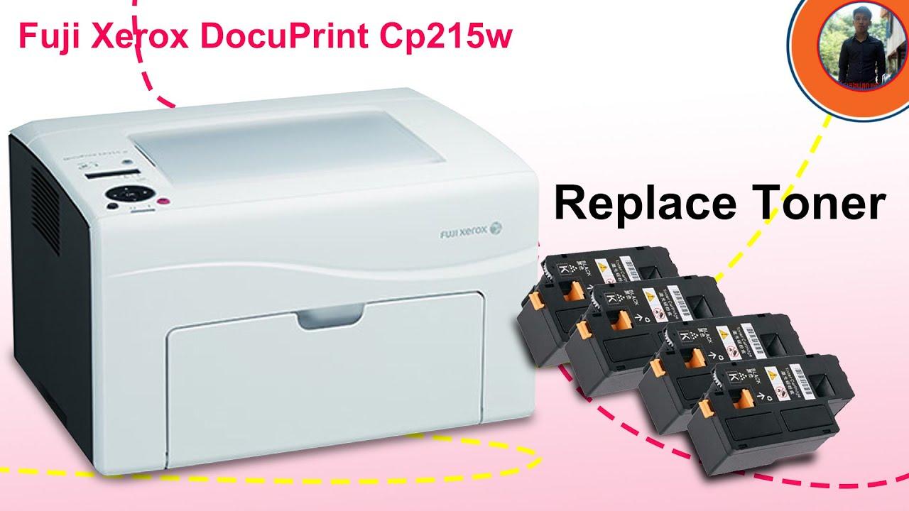 Easy Way To Replace Toner Fuji Xerox Docuprint Cp215w Toner For Fuji Xerox Cp215w Youtube
