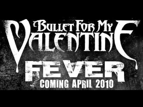 Bullet For My Valentine - Fever (FULL ALBUM DOWNLOAD ...  Bullet For My Valentine Fever Album