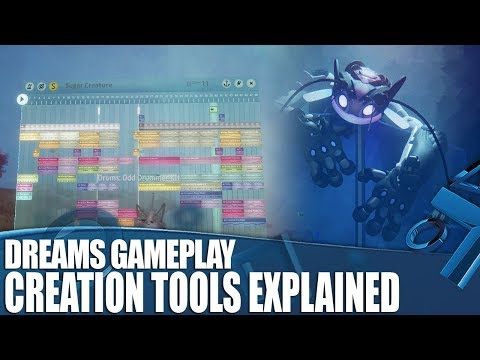 Dreams Gameplay - How Do You Actually Make Stuff?