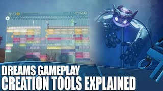 Dreams Gameplay - How Do You Actually Make Stuff?