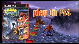 CRASH BANDICOOT PS2 on PS4
