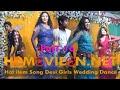 Hot item Song Desi Girls Wedding Dance part 16