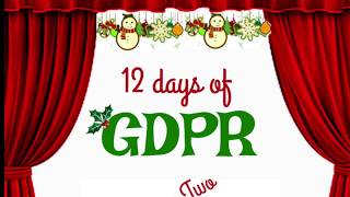 12 Days of GDPR Day Two